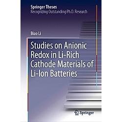 Studies on Anionic Redox in Li-Rich Cathode Materials of Li-Ion Batteries. Biao Li  - Buch