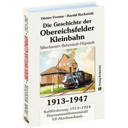 Geschichte der Obereichsfelder Eisenbahn Ag 1913-1947