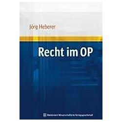 Recht im OP. Jörg Heberer  - Buch