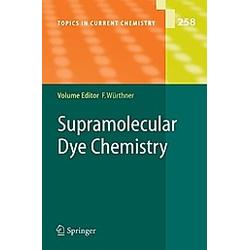 Supramolecular Dye Chemistry - Buch