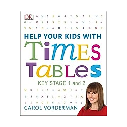 Help Your Kids With Times Tables. Carol Vorderman  - Buch