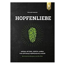 Hopfenliebe. Toni Nottebohm  - Buch