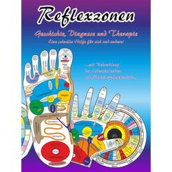 Reflexzonen - Geschichte, Diagnose und Therapie.