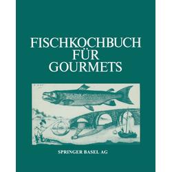 Fischkochbuch für Gourmets als Buch von Albrecht