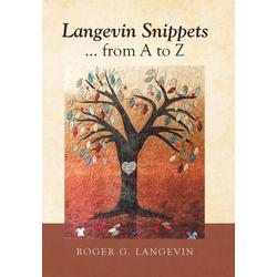 Langevin Snippets ... from a to Z als Buch von Roger Langevin