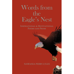 Words from the Eagle's Nest als Taschenbuch von Nawania Perry-Lyles
