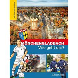 Mönchengladbach - Wie geht das?