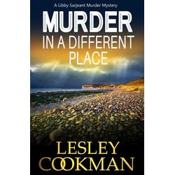 Murder in a Different Place: eBook von Lesley Cookman