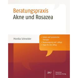Akne und Rosazea: Buch von Monika Schneider