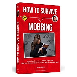 How To Survive Mobbing