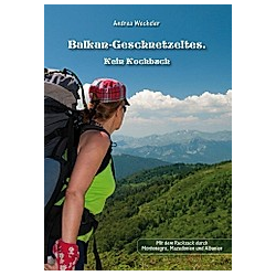 Balkan-Geschnetzeltes. Andrea Wechsler  - Buch