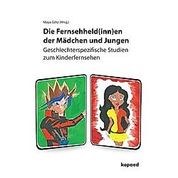 Die Fernsehheld(inn)en der Mädchen und Jungen - Buch
