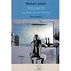 Villach. Michael Amon  - Buch