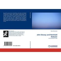 John Dewey and Reinhold Niebuhr als Buch von Bruce Rummenie