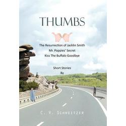 Thumbs als Buch von C. V. Schweitzer