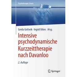 Intensive psychodynamische Kurzzeittherapie nach Davanloo: eBook von