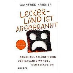 Lecker-Land ist abgebrannt. Manfred Kriener  - Buch