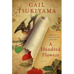 A Hundred Flowers: eBook von Gail Tsukiyama