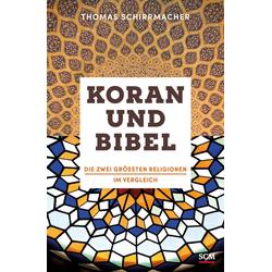 Koran und Bibel: Buch von Thomas Schirrmacher