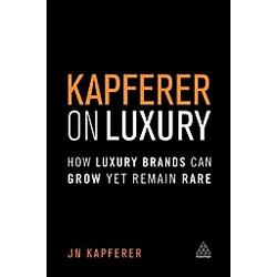 Kapferer on Luxury. Jean Noel Kapferer  - Buch