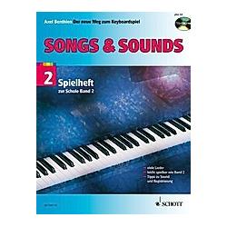 Songs & Sounds  für Keyboard  m. Audio-CD. Axel Benthien  - Buch
