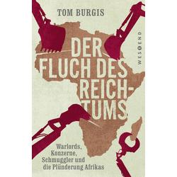 Der Fluch des Reichtums: Buch von Tom Burgis