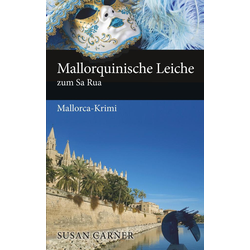 Mallorquinische Leiche zum Sa Rua als Buch von Susan Carner