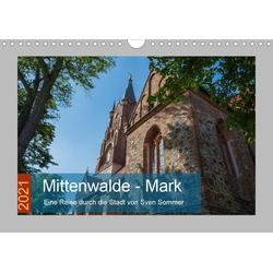 Mittenwalde - Mark (Wandkalender 2021 DIN A4 quer)