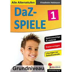 DaZ-Spiele in drei Niveaustufen 1. Grundniveau als Buch von Friedhelm Heitmann
