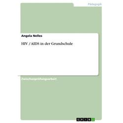 HIV / AIDS in der Grundschule