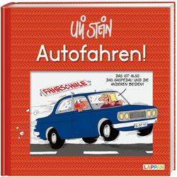 Autofahren! als Buch von Uli Stein