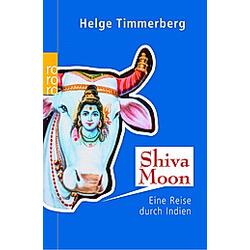Shiva Moon. Helge Timmerberg  - Buch
