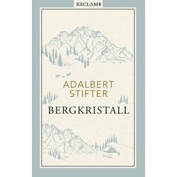 Bergkristall: Buch von Adalbert Stifter