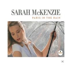 Sarah Mckenzie - Paris In The Rain (CD)