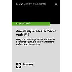 Zuverlässigkeit des Fair Value nach IFRS. Katja Burkhardt  - Buch