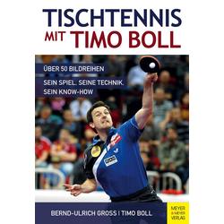 Tischtennis mit Timo Boll als Buch von Bernd-Ulrich Groß/ Timo Boll