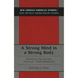 A Strong Mind in a Strong Body als Buch von Dolores J. Hoyt