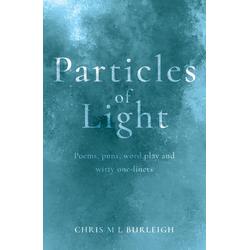 Particles of Light: eBook von Chris M L Burleigh
