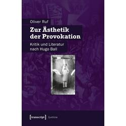 Zur Ästhetik der Provokation: Buch von Oliver Ruf