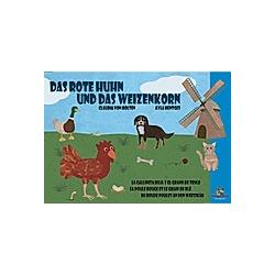 Das rote Huhn und das Weizenkorn. Claudia von Holten  - Buch