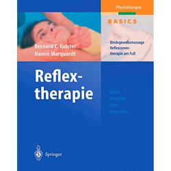 Reflextherapie. Bernard C. Kolster, Hanne Marquardt - Buch