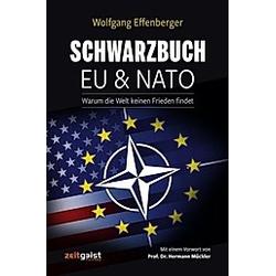 Schwarzbuch EU & NATO. Wolfgang Effenberger  - Buch