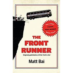 The Front Runner  Movie Tie-in. Matt Bai  - Buch