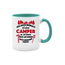 Shirtracer Tasse Leg dich niemals mit einem Camper an Tasse - Tasse mit Spruch - Tasse zweifarbig - Tassen, wohnwagen als deko