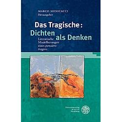 Das Tragische: Dichten als Denken - Buch