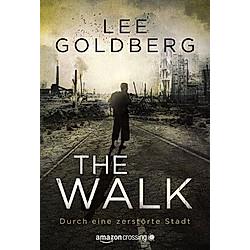 The Walk. Lee Goldberg  - Buch