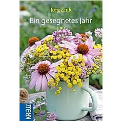 Ein gesegnetes Jahr. Jörg Zink  - Buch