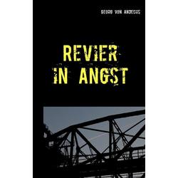 Revier in Angst als Buch von Georg von Andechs