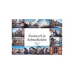 Fachwerk in Schmalkalden (Wandkalender 2021 DIN A4 quer)