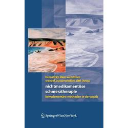 Nichtmedikamentöse Schmerztherapie: eBook von